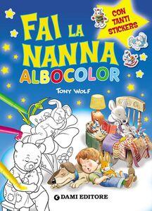 Foto Cover di Fai la nanna. Albocolor. Con adesivi, Libro di AA.VV edito da Dami Editore