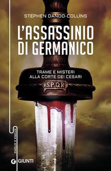 L assassinio di  Germanico. Trame e misteri alla corte dei Cesari.pdf