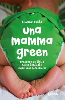 Daddyswing.es Una mamma green. Crescere un figlio senza inquinare come una petroliera Image