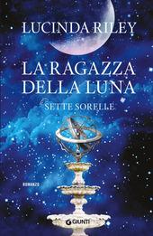 Copertina  Le sette sorelle : la ragazza della luna