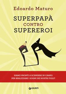 Squillogame.it Superpapà contro supereroi Image