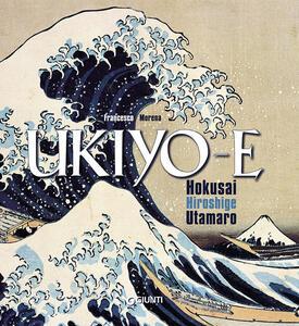 Ukiyo-e. Utamaro, Hokusai, Hiroshige