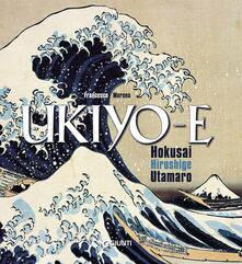 Antondemarirreguera.es Ukiyo-e. Hokusai, Hiroshige, Utamaro. Ediz. illustrata Image