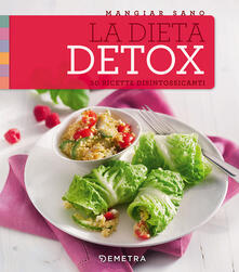 La dieta detox. 50 ricette disintossicanti.pdf