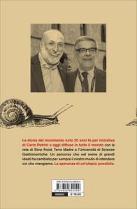 Slow food. Storia di un'utopia possibile - Carlo Petrini,Gigi Padovani - 3