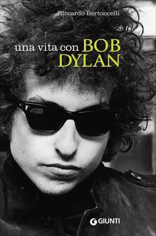Una vita con Bob Dylan.pdf