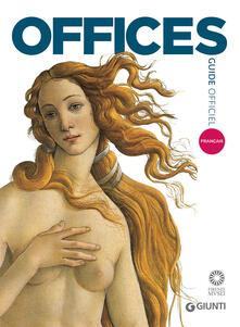 Capturtokyoedition.it Galerie des Offices. Guide officiel. Toutes les oeuvres Image