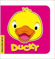 Grandtoureventi.it Ducky ochetta. Ediz. illustrata Image