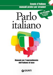 Equilibrifestival.it Parlo italiano. Manuale pratico per stranieri Image