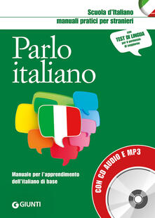 Radiospeed.it Parlo italiano. Manuale pratico per stranieri. Con CD-Audio Image