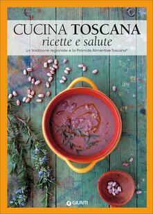 Equilibrifestival.it Cucina toscana. Ricette e salute. La tradizione regionale e la Piramide Alimentare Toscana Image