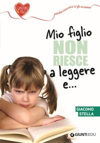 MIO FIGLIO NON RIESCE A LEGGERE E...