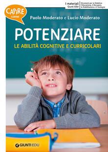 Amatigota.it Capire come potenziare le abilità cognitive e curricolari-Capire come potenziare le abilità trasversali Image