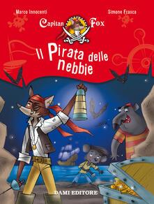 Camfeed.it Il pirata delle nebbie. Capitan Fox. Vol. 1 Image