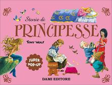 Associazionelabirinto.it Storie di principesse. Super pop-up. Ediz. a colori Image