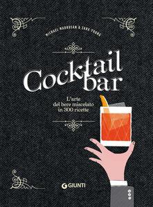 Winniearcher.com Cocktail bar. L'arte del bere miscelato in 300 ricette Image