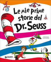 Le Le mie prime storie del Dr. Seuss. Ediz. a colori - Dr. Seuss - wuz.it