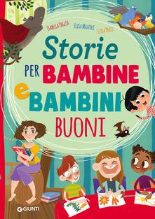 Lpgcsostenible.es Storie per bambine e bambini buoni. Ediz. a colori Image