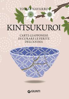 Kintsukuroi. Larte giapponese di curare le ferite dellanima.pdf