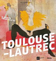 Rallydeicolliscaligeri.it Il mondo fuggevole di Toulouse-Lautrec. Catalogo della mostra (Milano, 17 ottobre 2017-18 febbraio 2018) Image