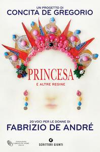 Princesa e altre regine. 20 voci per le donne di Fabrizio De André - copertina