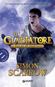 Writersfactory.it Il figlio di Spartaco. Il gladiatore Image