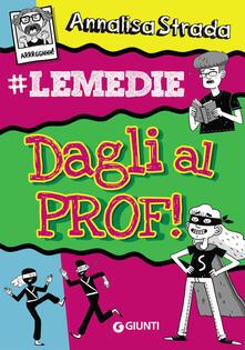 Amatigota.it Dagli al prof! #le Medie Image