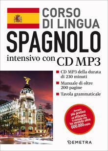 Spagnolo. Corso di lingua intensivo. Con CD Audio formato MP3 - copertina