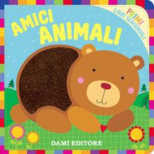 Amici Animali. Primi libri sensoriali. Ediz. a colori.pdf