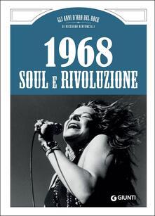 Criticalwinenotav.it 1968. Soul e rivoluzione Image