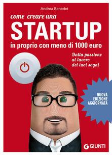 Ipabsantonioabatetrino.it Come creare una startup in proprio con meno di 1000 euro. Dalla passione al lavoro dei tuoi sogni Image