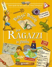 Grandtoureventi.it Boy's book per ragazzi in gamba. Tutto quello che dovresti sapere per vivere l'avventura! Ediz. a spirale Image