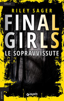 Milanospringparade.it Final girls. Le sopravvissute Image