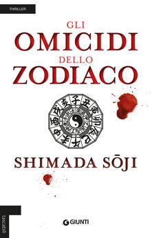 Gli omicidi dello zodiaco - Soji Shimada - copertina