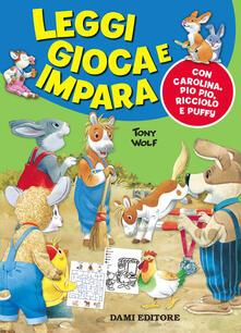 Leggi gioca e impara con Carolina, Pio Pio, Ricciolo e Puffy.pdf