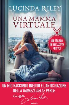 Una mamma virtuale - Lucinda Riley - ebook