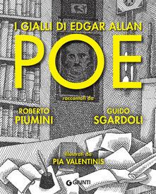 I gialli di Edgar Allan Poe - Pia Valentinis,Roberto Piumini,Guido Sgardoli - ebook