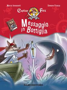 Messaggio in bottiglia. Capitan Fox - Marco Innocenti - copertina