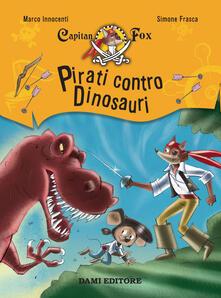 Associazionelabirinto.it Pirati contro dinosauri. Capitan Fox Image