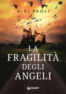 Gigi Paoli - La fragilità degli angeli (2018)