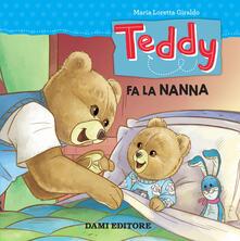 Teddy. Fa la nanna. Ediz. a colori - Maria Loretta Giraldo - copertina