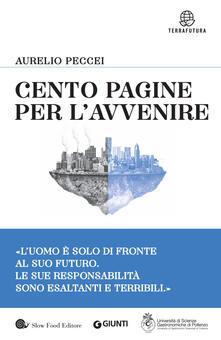 Cento pagine per l'avvenire - Aurelio Peccei - copertina