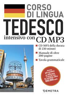 Tedesco. Corso di lingua intensivo. Con CD Audio formato MP3 - copertina