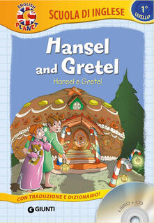 Daddyswing.es Hansel and Gretel-Hansel e Gretel. Con CD-Audio Image