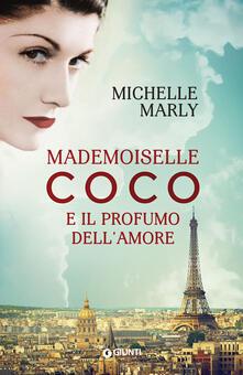 Mademoiselle Coco e il profumo dell'amore - Michelle Marly - copertina