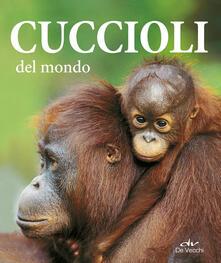 Listadelpopolo.it Cuccioli del mondo. Ediz. illustrata Image