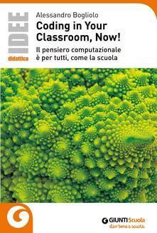 Lpgcsostenible.es Coding in your classroom, now! Il pensiero computazionale è per tutti, come la scuola Image