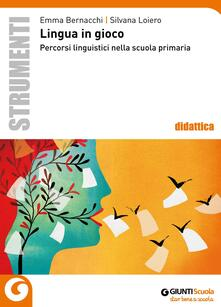 Filmarelalterita.it Lingua in gioco. Percorsi linguistici nella scuola primaria Image