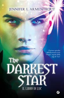 The darkest star. Il libro di Luc - Jennifer L. Armentrout - ebook