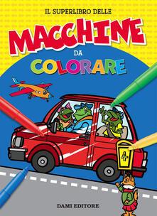 Il superlibro delle macchine da colorare - Umberto Fizialetti - copertina